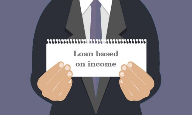 Loan based on income