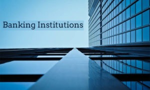 Banking Institution