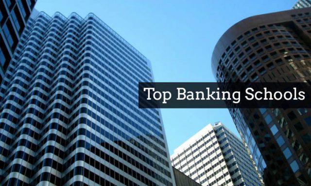 Top banking schools
