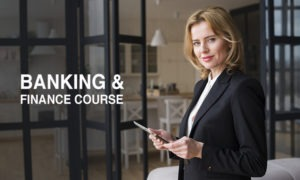 Banking And Finance Course